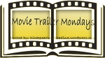 Movie Trailer Mondays