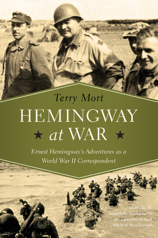 Hemingway at War by Terry Mort book cover