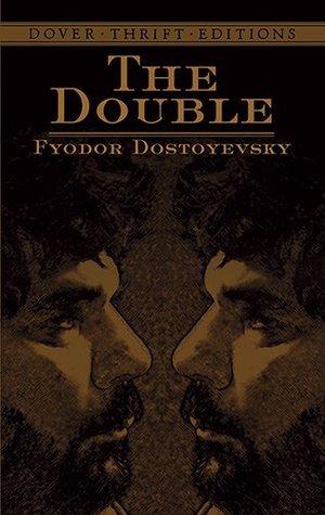 The Double by Fyodor Dostoyevsky