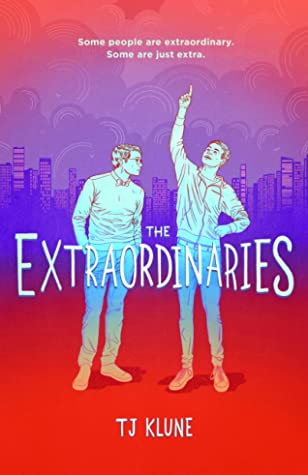 The Extraordinaries Goodreads Book Cover